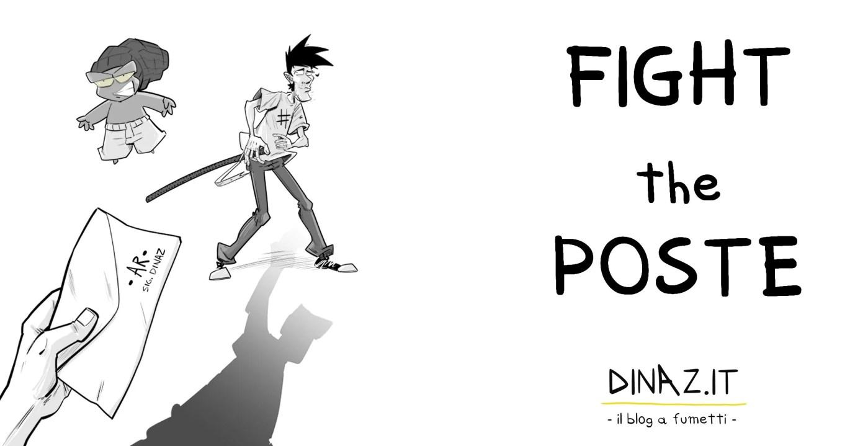 FIGHT THE POSTE DINAZ BLOG A FUMETTI