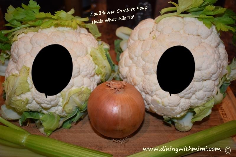 Cauliflower Comfort Soup- Heals What Ails Ya'