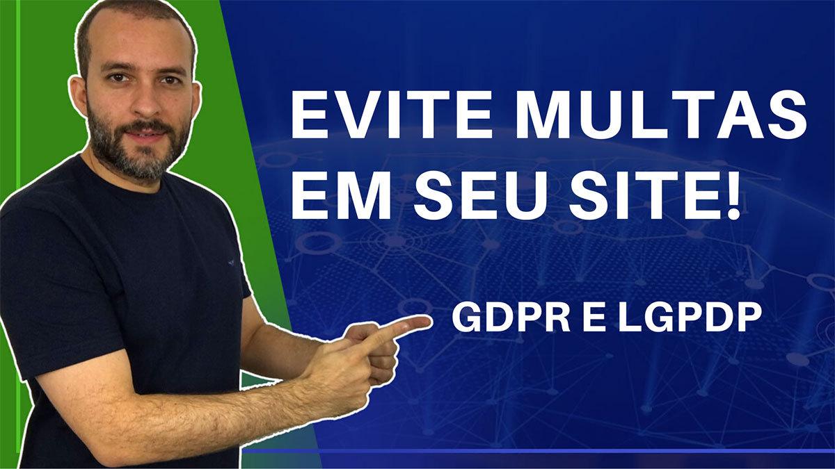O que é GDPR, LGPDP e LGPD?