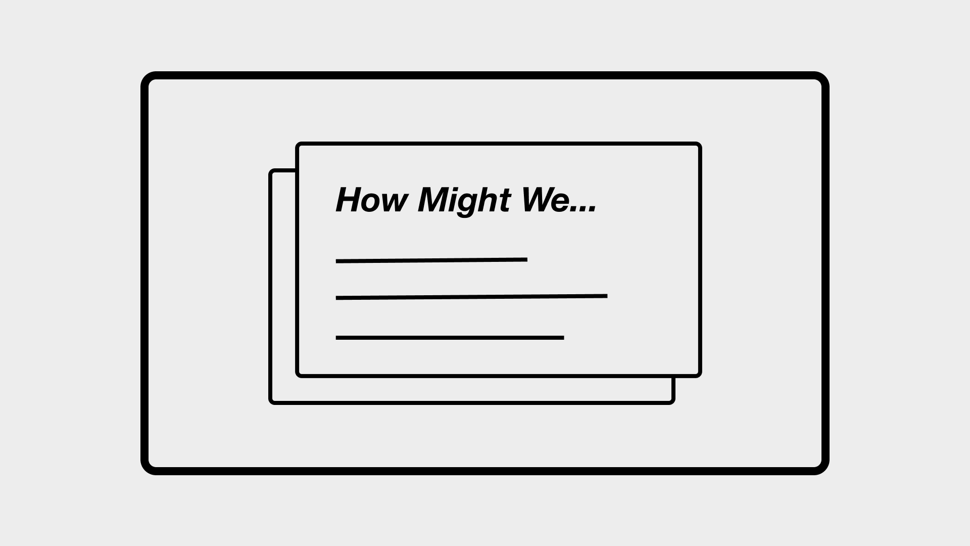 How Might We… Statement