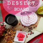 Valentine Dessert Board