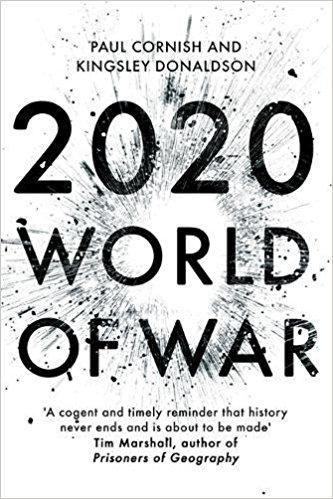 2020: World of War, by Paul Cornish & Kingsley Donaldson