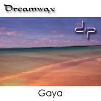 Album de musique de Dreamwax - Gaya Ep