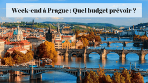 Week-end à Prague : Quel budget ?