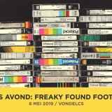 VERS Avond: Freaky Found Footage – 6 mei