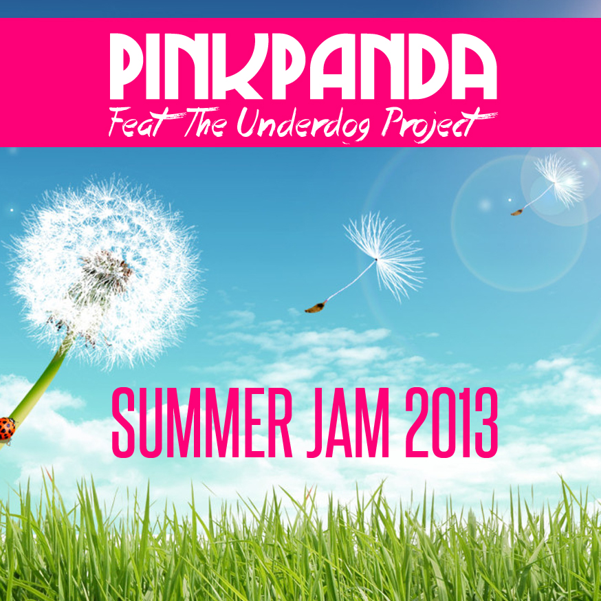 remixes: Pink Panda – Summer Jam 2k13 (feat The Underdog ...