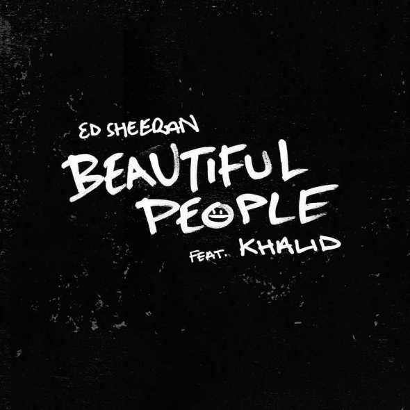 remixes: Ed Sheeran – Beautiful People (feat Khalid)