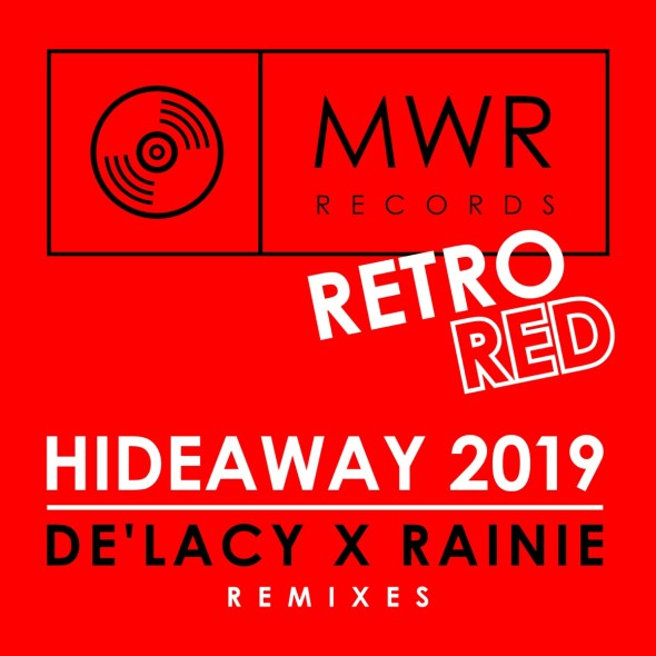 remixes: De'Lacy – Hideaway (and Rainie)