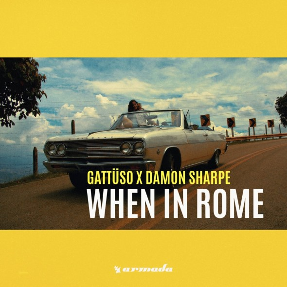 remixes: GATTÜSO – When In Rome (and Damon Sharpe)