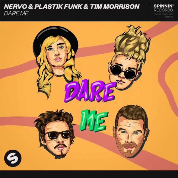 remixes: NERVO – Dare Me (and Plastik Funk & Tim Morrison)