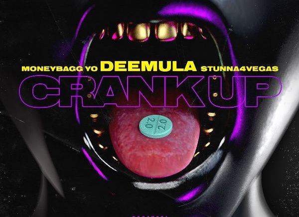 Image result for Dee Mula – Crank up 2.0 (feat. Moneybagg Yo & Stunna 4 Vegas)