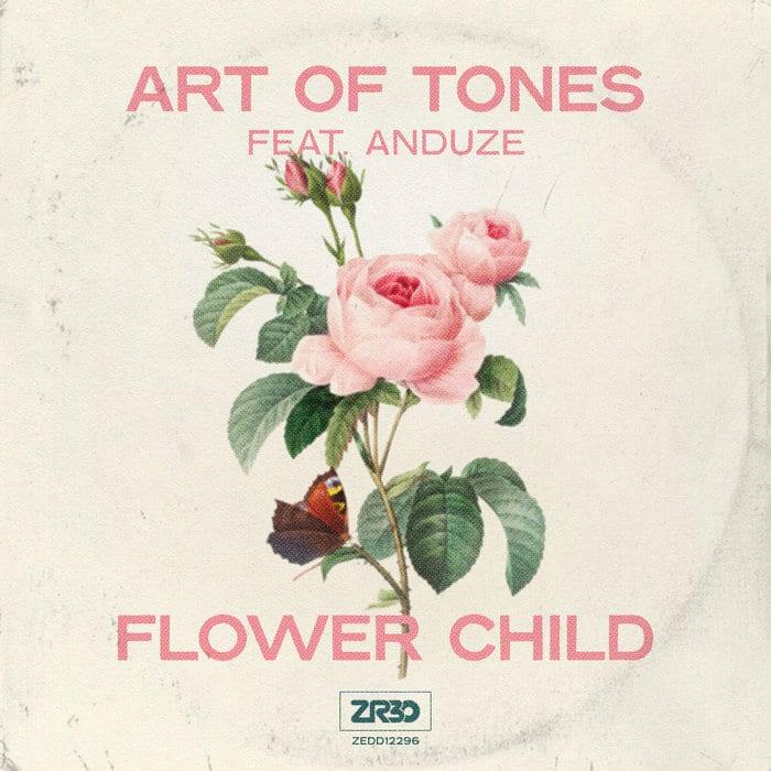 Art of Tones - Flower Child Ft Anduze