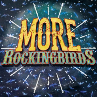 Resultado de imagen de The Rockingbirds - More Rockinbirds