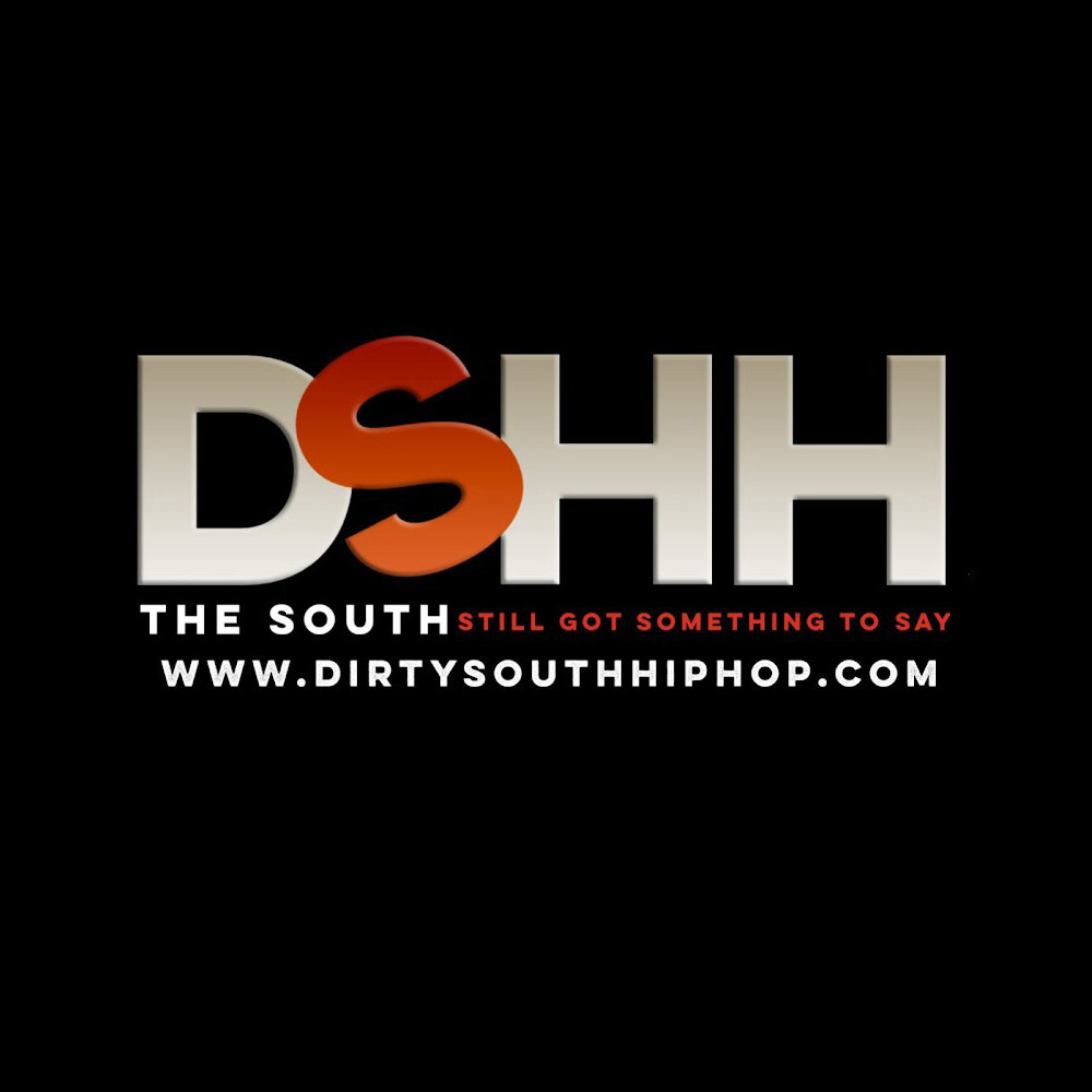 DSHH | The South Still Got Something To Say