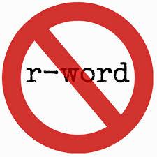 R-word with No symbol