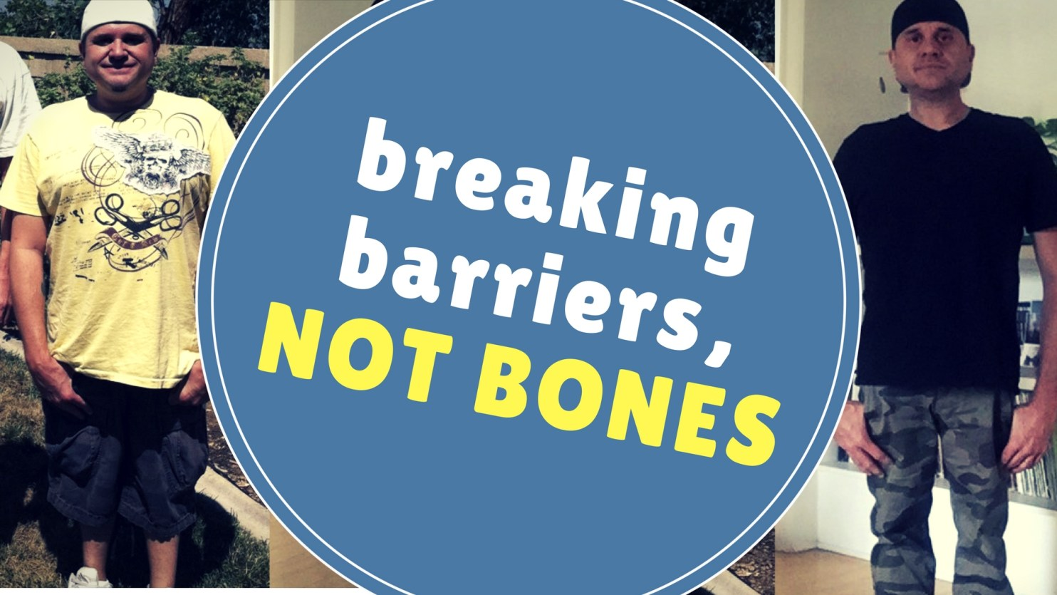 Breaking Barriers, Not Bones