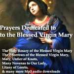 Catholic Devotional Prayers and Novenas - Mp3 Audio Downloads and Text 13