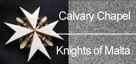 Calvary Chapel Knights of Malta
