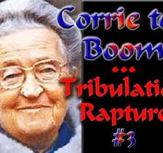 Corrie ten Boom-The Rapture-Part3