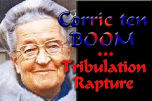 Corrie ten Boom-The Rapture