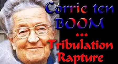 Corrie ten Boom-The Rapture