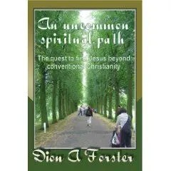 DeonForster-An uncommon spiritual path