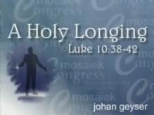 Holy Longing – Johan Geyser