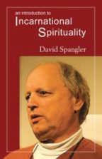 David Spangler - Incarnational Spirituality