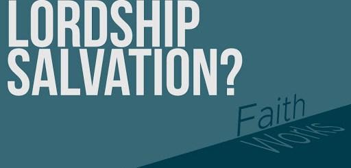 Lordship-Salvation
