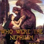 WHO WERE THE NEPHILIM? (Part 1)