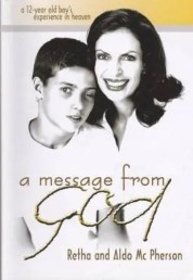 Retha and Aldo McPherson -A Message From God