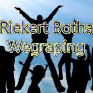 Riekert Botha - Wegraping