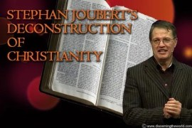 Stephan Jouberts deconstruction of Christianity
