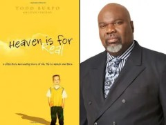 T D jakes - heaven is for real