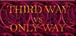 Third way vs only way