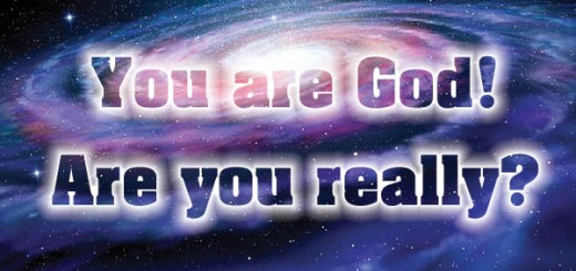 You are God - Are you Really?