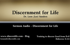 Discerning Life (Hebrews 5:14)