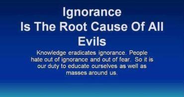 Ignorance Root Cause