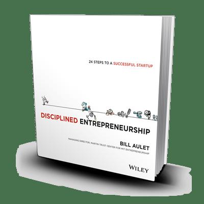 Bill Aulet Disciplined Entrepreneurship Pdf