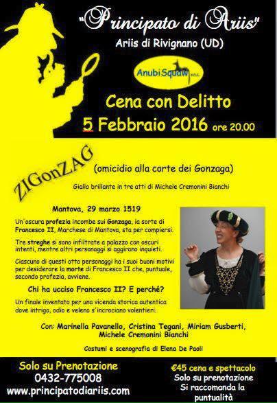 12572968 980276772038498 6838914101542062548 n 05.02.2016   Cena con delitto ad Ariis di Rivignano