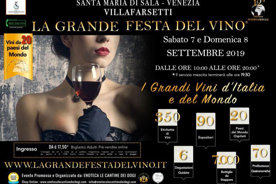 La Grande Festa del Vino 12^ edizione 7 – 8 Settembre 2019 Santa Maria di Sala, Venezia
