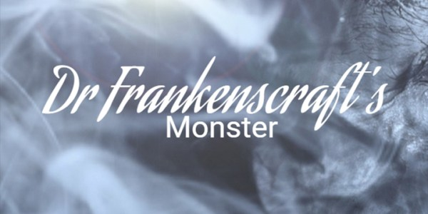 Dr Frankenscraft's Monster