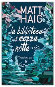 Copertina del romanzo La biblioteca di mezzanotte, di Matt Haig
