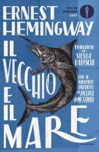 Il vecchio e il mare, di Ernest Hemingway