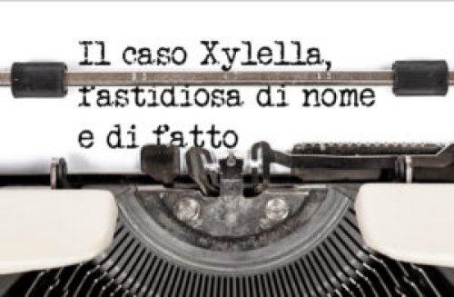 Il caso Xylella fastidiosa