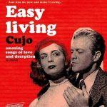 Cujo — Easy living (Discos Crudos, 2003)