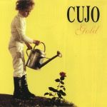 Cujo — Gold (Radiation, 1995)