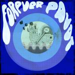 Forever Pavot — Christophe Colomb (Frantic City, 2015)
