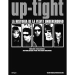 Up-tight: La historia de la Velvet Underground