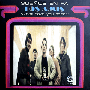 Los Amis – What have you seen? / Sueños en fa